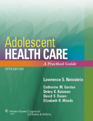 Adolescent Health Care A Practical Guide 5th 2007 (Revised) edition cover