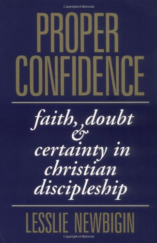 Proper Confidence Faith, Doubt, and Certainty in Christian Discipleship  1995 edition cover