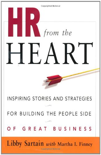 HR from the Heart Inspiring Stories and Strategies for Building the People Side of Great Business 3rd 2003 edition cover