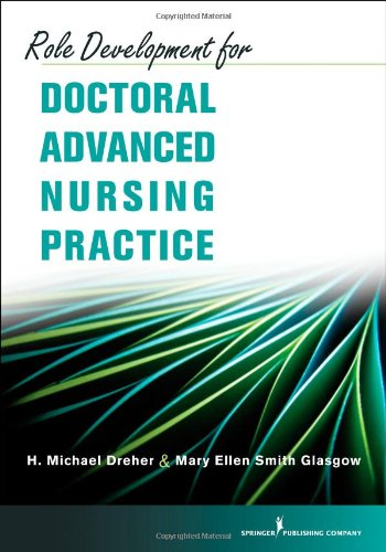 Role Development for Doctoral Advanced Nursing Practice   2011 edition cover