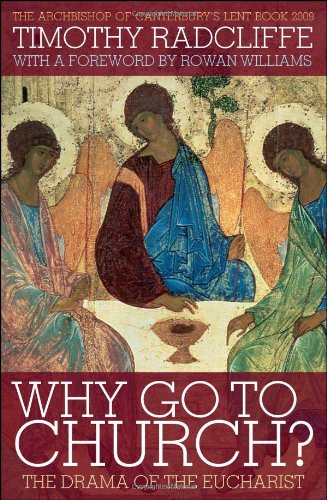 Why Go to Church? The Drama of the Eucharist  2008 edition cover