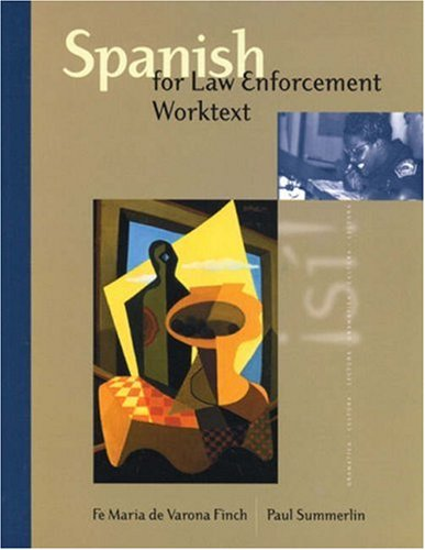 Spanish for Law Enforcement : Worktext with Answer Key 1st 2000 edition cover