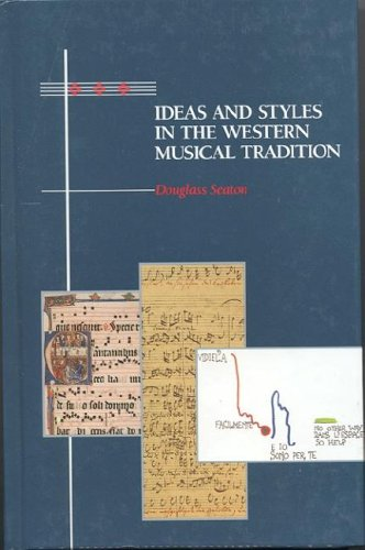 Ideas and Styles in the Western Musical Tradition 1st 1991 edition cover