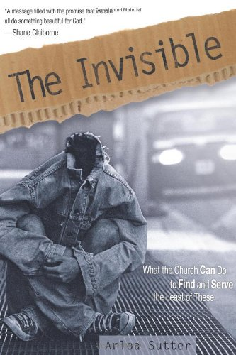 Invisible Finding and Serving the Least of These  2010 edition cover