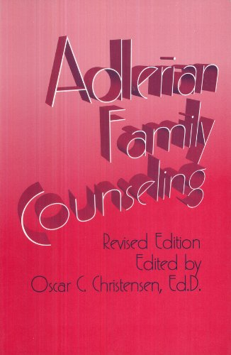 Adlerian Family Counseling : A Manual for Counselor, Educator and Psychotherapist Revised 9780932796561 Front Cover