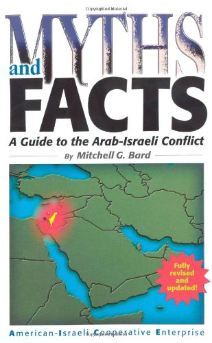 Myths and Facts: A Guide to the Arab-Israeli Conflict  2011 edition cover