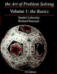 Art of Problem Solving, Volume 1 The Basics 7th 2006 edition cover