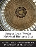 Saugus Iron Works National Historic Site  N/A edition cover