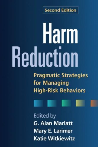 Harm Reduction, Second Edition Pragmatic Strategies for Managing High-Risk Behaviors 2nd 2012 (Revised) edition cover