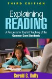 Explaining Reading A Resource for Explicit Teaching of the Common Core Standards 3rd 2014 (Revised) edition cover