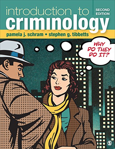 Introduction to Criminology Why Do They Do It? 2nd 2018 9781506347561 Front Cover
