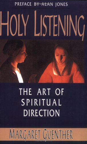 Holy Listening The Art of Spiritual Direction  1992 edition cover