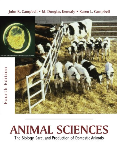 Animal Sciences The Biology, Care, and Production of Domestic Animals 4th edition cover