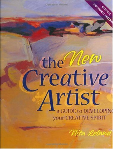 New Creative Artist A Guide to Developing Your Creative Spirit 2nd 2006 (Revised) edition cover