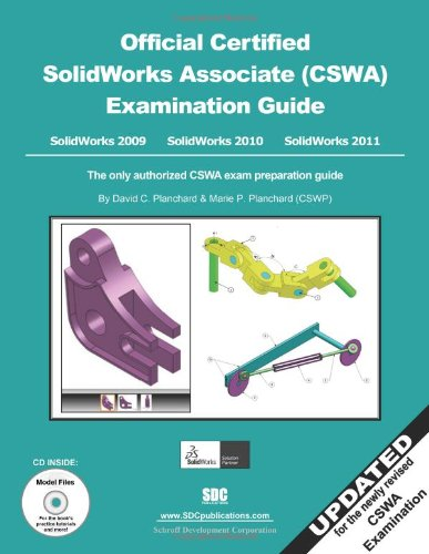 Official Certified SolidWorks Associate (CSWA) Examination Guide (2009, 2010 And 2011)  N/A edition cover