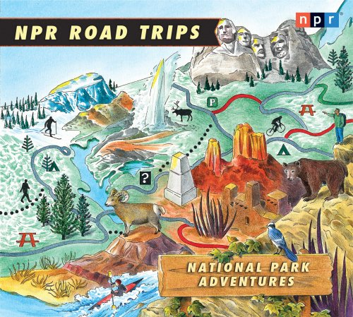 NPR Road Trips National Park Adventures:  2009 edition cover