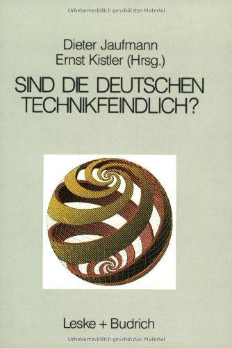 Sind Die Deutschen Technikfeindlich?: Erkenntnis Oder Vorurteil  1988 9783810006561 Front Cover