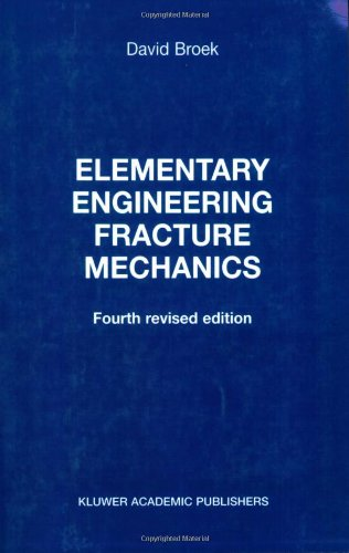 Elementary Engineering Fracture Mechanics  2nd 1986 (Revised) edition cover