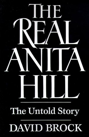 Real Anita Hill The Untold Story  1994 (Reprint) 9780029046562 Front Cover