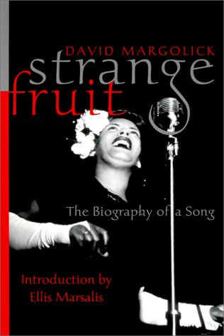 Strange Fruit The Biography of a Song  2001 9780060959562 Front Cover