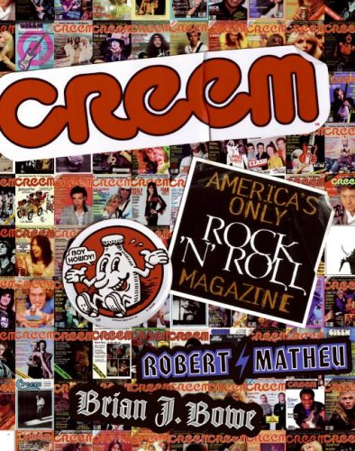Creem America's Only Rock 'n' Roll Magazine  2007 9780061374562 Front Cover
