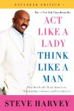 Act Like a Lady, Think Like a Man What Men Really Think about Love, Relationships, Intimacy, and Commitment Revised 9780062351562 Front Cover