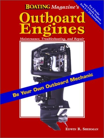 Outboard Engines Maintenance, Troubleshooting and Repair  1997 (Annual) edition cover