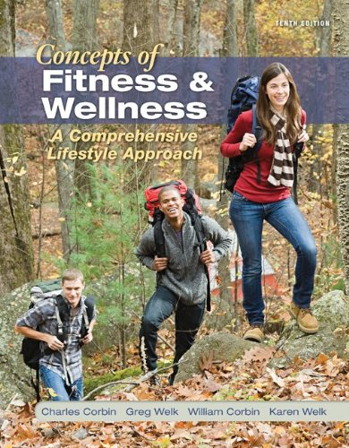 Concepts of Fitness and Wellness A Comprehensive Lifestyle Approach 10th 2013 edition cover