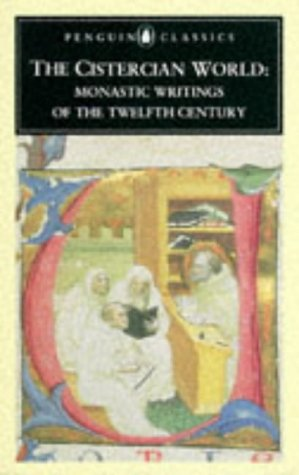 Cistercian World Monastic Writings of the Twelfth Century  1993 edition cover