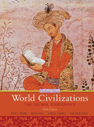 World Civilizations The Global Experience, Combined Volume 6th 2011 edition cover