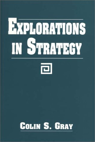 Explorations in Strategy   1998 9780275962562 Front Cover