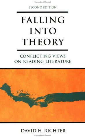 Falling into Theory Conflicting Views on Reading Literature 2nd 2000 edition cover