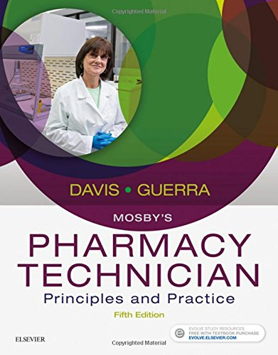 Mosby's Pharmacy Technician Principles and Practice 5th 9780323443562 Front Cover