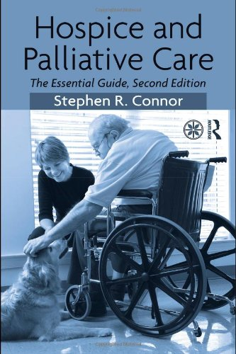 Hospice and Palliative Care The Essential Guide 2nd 2009 (Revised) edition cover