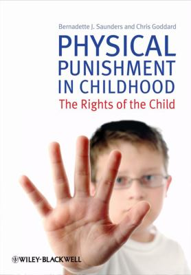 Physical Punishment in Childhood The Rights of the Child  2010 9780470682562 Front Cover