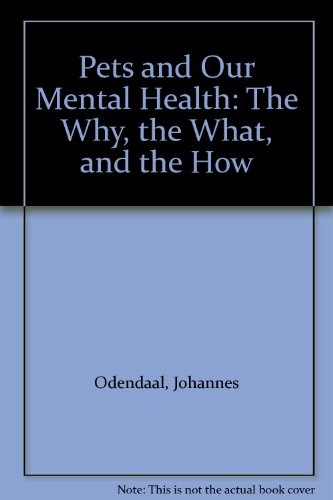 Pets and Our Mental Health  2001 9780533138562 Front Cover