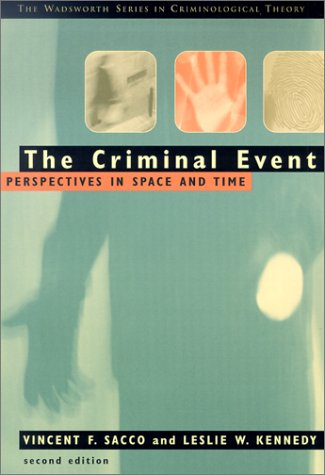 Criminal Event Perspectives in Space and Time 2nd 2002 (Revised) 9780534524562 Front Cover