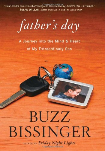Father's Day A Journey into the Mind and Heart of My Extraordinary Son  2012 9780547816562 Front Cover