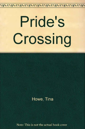 Pride's Crossing N/A 9780573626562 Front Cover