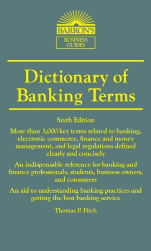 Dictionary of Banking Terms  6th 2012 (Revised) edition cover