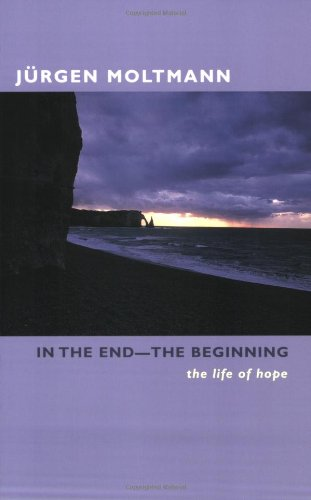 In the End--The Beginning The Life of Hope  2004 edition cover