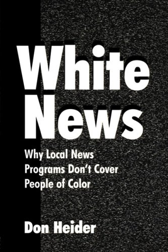 White News Why Local News Programs Don't Cover People of Color  2000 edition cover
