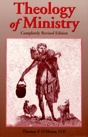 Theology of Ministry 2nd 1999 (Revised) 9780809138562 Front Cover