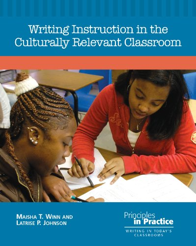 Writing Instruction in the Culturally Relevant Classroom  N/A edition cover