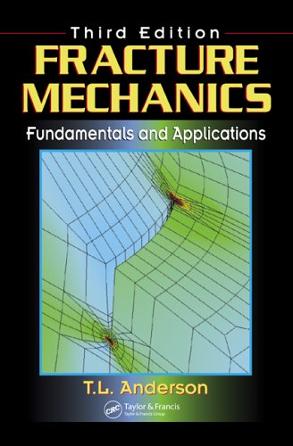 Fracture Mechanics Fundamentals and Applications 3rd 2005 (Revised) edition cover