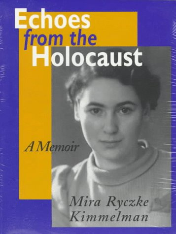 Echoes from the Holocaust A Memoir N/A edition cover