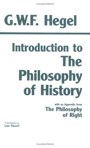 Introduction to the Philosophy of History with Selections from the Philosophy of Right  N/A edition cover