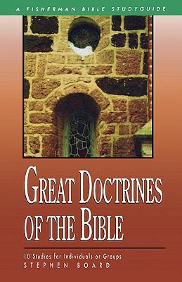 Great Doctrines of the Bible 10 Studies for Individuals or Groups N/A 9780877883562 Front Cover