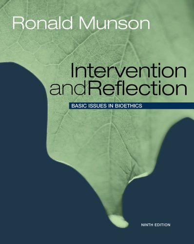 Intervention and Reflection Basic Issues in Bioethics 9th 2012 edition cover