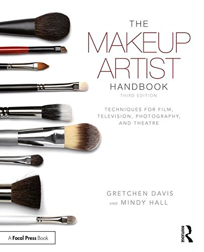 The Makeup Artist Handbook: Techniques for Film, Television, Photography, and Theatre  2017 9781138200562 Front Cover